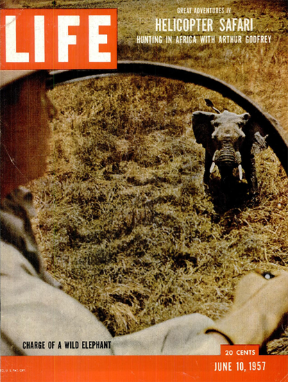 Charge of a wild Elephant 10 Jun 1957 Copyright Life Magazine | Life Magazine Color Photo Covers 1937-1970