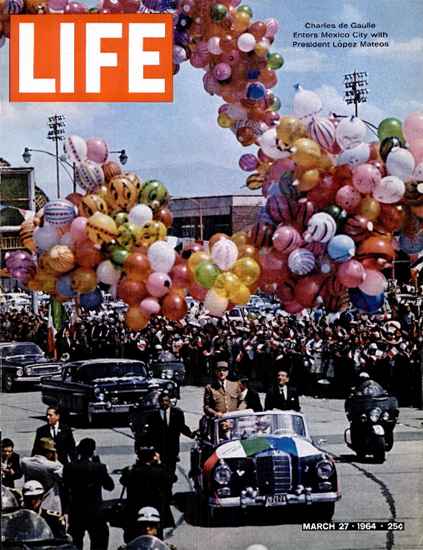 Charles De Gaulle in Mexico City 27 Mar 1964 Copyright Life Magazine | Life Magazine Color Photo Covers 1937-1970