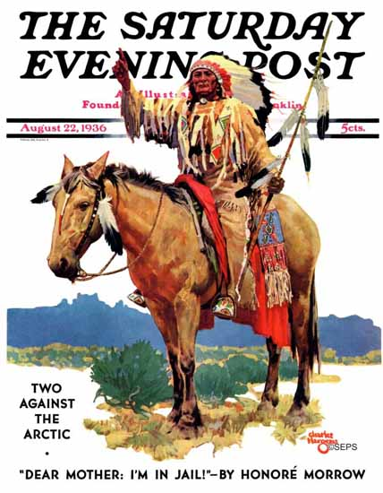 Charles Hargens Saturday Evening Post Chief on Horseback 1936_08_22 | The Saturday Evening Post Graphic Art Covers 1931-1969