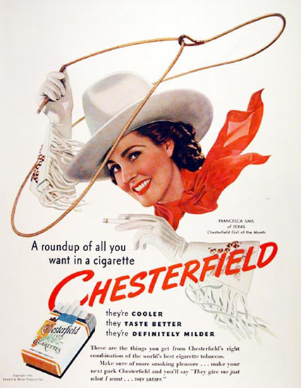 Chesterfield 1940 Girl Francesca Sims Texas USA | Vintage Ad and Cover Art 1891-1970