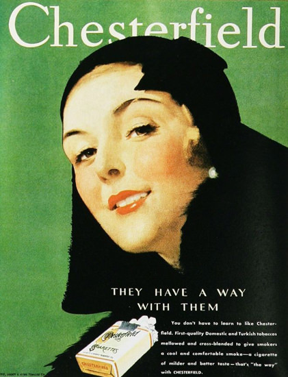 Chesterfield They Have A Way With Them 1930s | Sex Appeal Vintage Ads and Covers 1891-1970