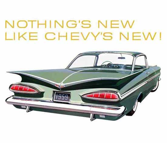 Chevrolet 1959 Ad Nothing Is New Like Chevy | Vintage Cars 1891-1970