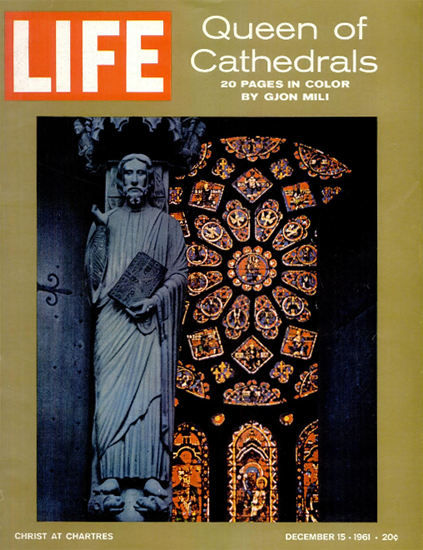 Christ at Chartres Paris France 15 Dec 1961 Copyright Life Magazine   Life Magazine Color Photo Covers 1937-1970
