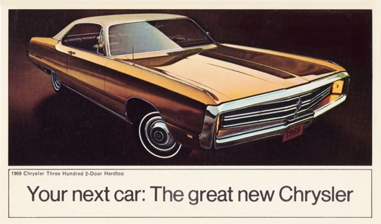 Chrysler Three Hundred 1969 Your Next Car | Vintage Cars 1891-1970