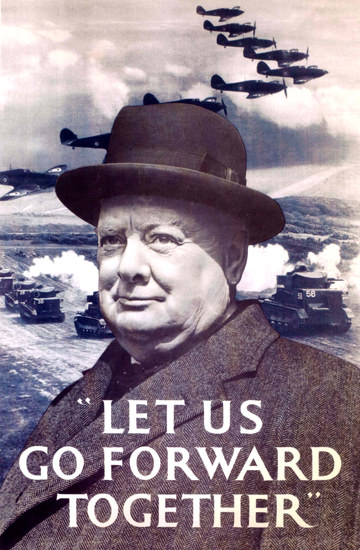 Churchill Let Us Go Forward Together UK | Vintage War Propaganda Posters 1891-1970