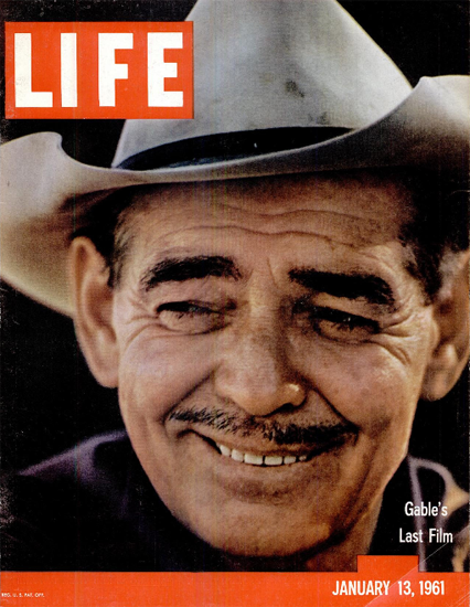Clark Gable in The Misfits 13 Jan 1961 Copyright Life Magazine | Life Magazine Color Photo Covers 1937-1970