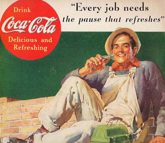 Coca-Cola Every Job Needs Coke Worker Pause | Sex Appeal Vintage Ads and Covers 1891-1970