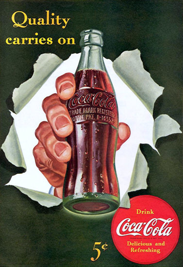 Coca-Cola Quality Carries On Coke | Vintage Ad and Cover Art 1891-1970