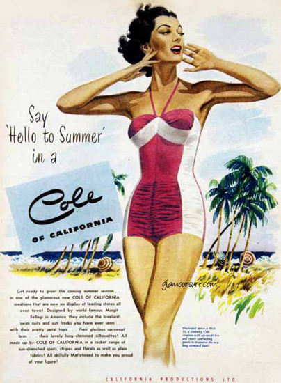 Cole Swim Suit Say Hello To Summer California | Sex Appeal Vintage Ads and Covers 1891-1970