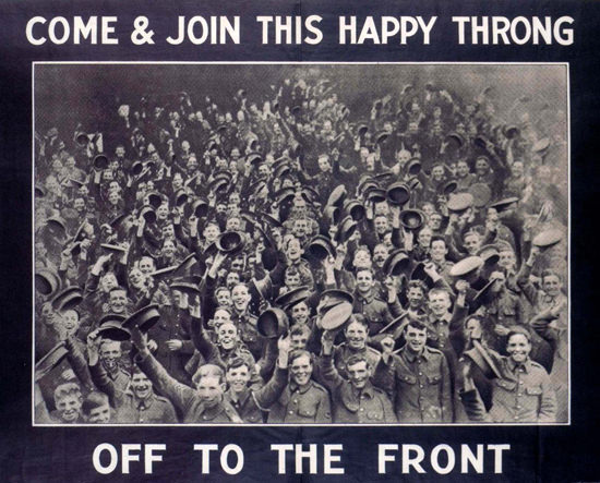 Come And Join This Happy Throng Off To Front | Vintage War Propaganda Posters 1891-1970