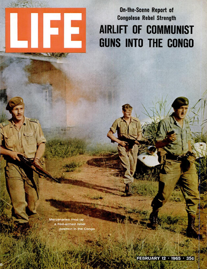 Congo Rebel Mop Up 12 Feb 1965 Copyright Life Magazine | Life Magazine Color Photo Covers 1937-1970