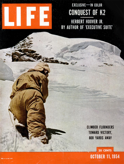Conquest of K2 in Color 11 Oct 1954 Copyright Life Magazine | Life Magazine Color Photo Covers 1937-1970