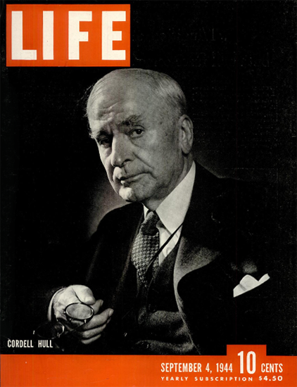 Cordell Hull 4 Sep 1944 Copyright Life Magazine | Life Magazine BW Photo Covers 1936-1970