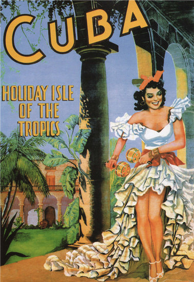 Cuba Holiday Isle Of The Tropics Cuban Dancer | Sex Appeal Vintage Ads and Covers 1891-1970