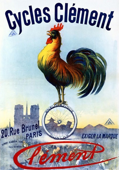 Cycles Clement Rue Brunel Paris Rooster | Vintage Travel Posters 1891-1970
