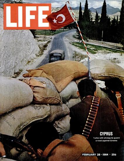 Cyprus Crisis Turks against Greeks 28 Feb 1964 Copyright Life Magazine | Life Magazine Color Photo Covers 1937-1970