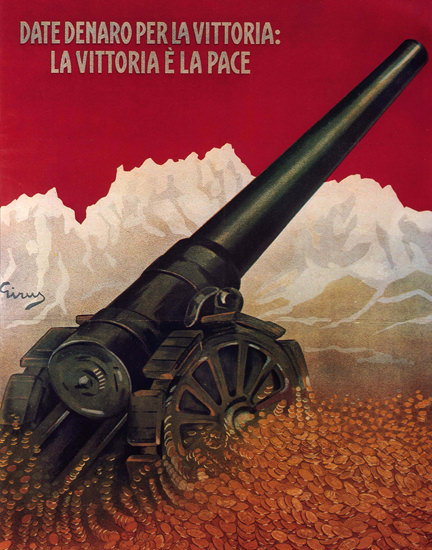 Date Denaro Per La Vittoria Gold For Victory Italia | Vintage War Propaganda Posters 1891-1970