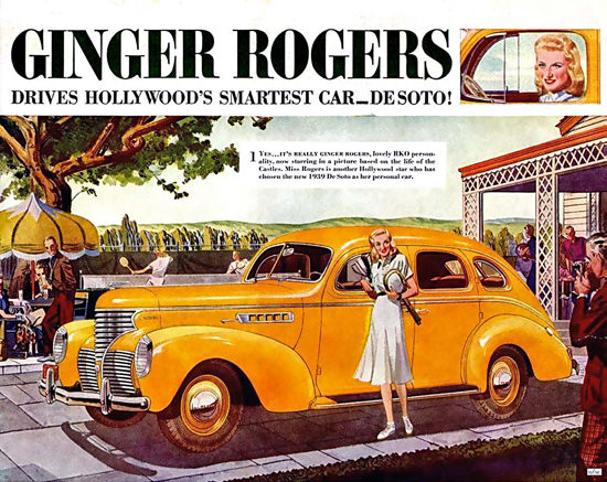 DeSoto Ginger Rogers Hollywood 1939 | Sex Appeal Vintage Ads and Covers 1891-1970