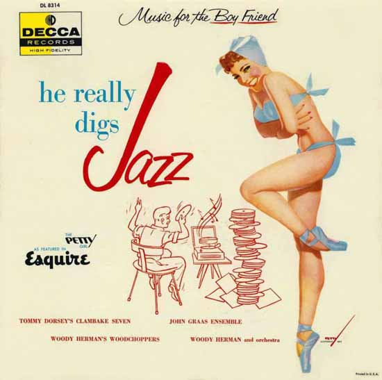 Decca LP Cover He really digs Jazz George Petty 1956 Sex Appeal | Sex Appeal Vintage Ads and Covers 1891-1970