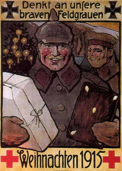 Denk An Unsere Feldgrauen Weihnachten 1915 | Vintage War Propaganda Posters 1891-1970