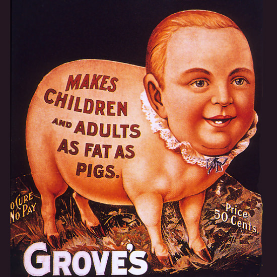 Detail Of Groves Makes Children And Adults As Fat As Pigs | Best of Vintage Ad Art 1891-1970