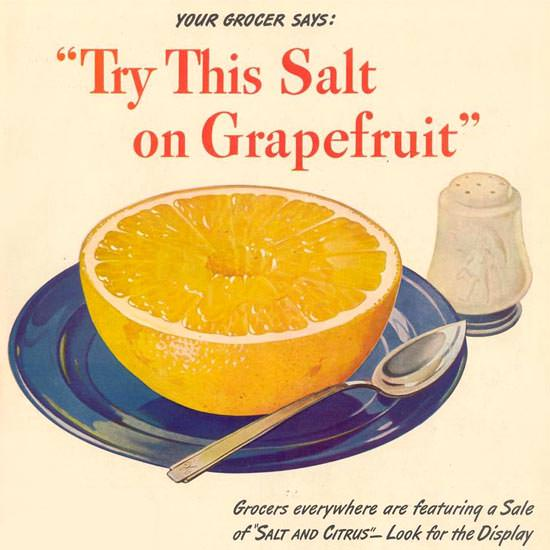 Detail Of Morton Salt 1944 Try This Salt On Grapefruit | Best of 1940s Ad and Cover Art