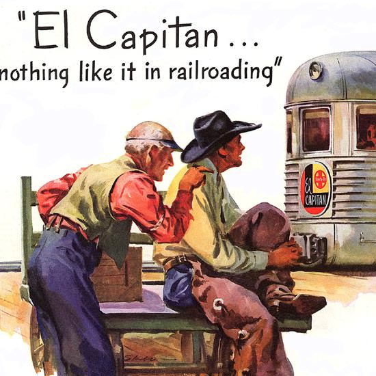 Detail Of Santa Fe El Capitan Nothing Like It 1947 | Best of 1940s Ad and Cover Art
