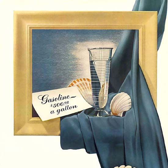 Detail Of Shell Gasoline Painting 500 Dollar A Gallon | Best of Vintage Ad Art 1891-1970