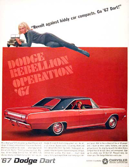 Dodge Dart GT 1967 Revolt Against Compacts | Sex Appeal Vintage Ads and Covers 1891-1970