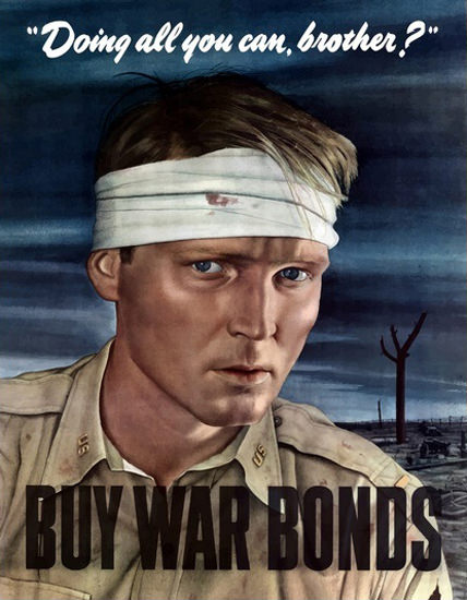 Doing All You Can Brother Buy War Bonds | Vintage War Propaganda Posters 1891-1970