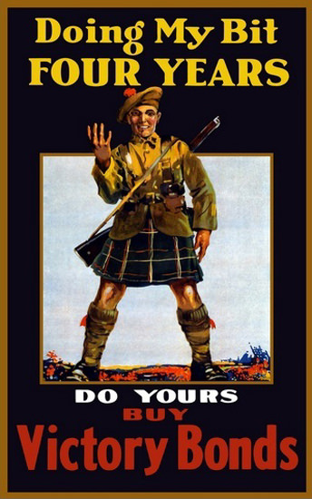 Doing My Bit Four Years Du You Scottish Soldier | Vintage War Propaganda Posters 1891-1970