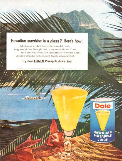 Dole Hawaiian Pineapple Juice 1960 | Vintage Ad and Cover Art 1891-1970