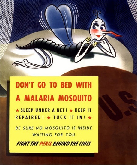 Dont Go To Bed With A Malaria Mosquito US Fight | Vintage War Propaganda Posters 1891-1970