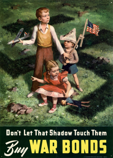 Dont Let That Shadow Touch Them Buy Bonds | Vintage War Propaganda Posters 1891-1970