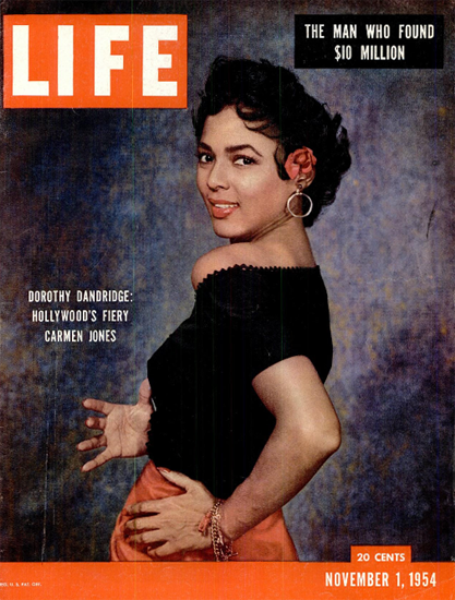 Dorothy Dandridge is Carmen Jones 1 Nov 1954 Copyright Life Magazine | Life Magazine Color Photo Covers 1937-1970