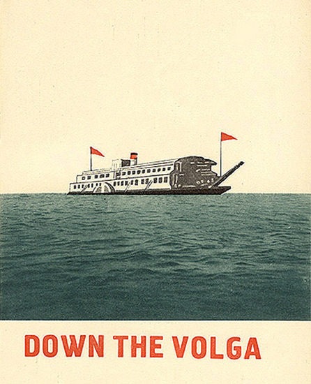 Down The Volga | Vintage Travel Posters 1891-1970
