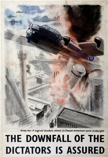 Downfall Of Dictators Bombers Attack Creusot | Vintage War Propaganda Posters 1891-1970