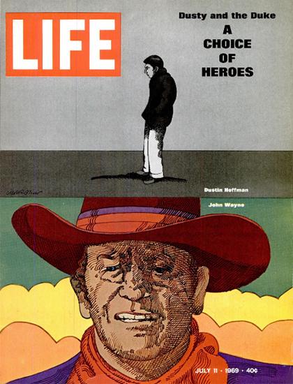 Dustin Hoffmann John Wayne Heroes 11 Jul 1969 Copyright Life Magazine | Life Magazine Color Photo Covers 1937-1970