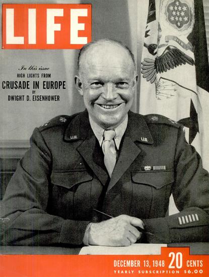 Dwight D Eisenhower 13 Dec 1948 Copyright Life Magazine   Life Magazine BW Photo Covers 1936-1970