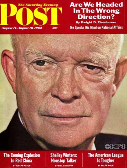 Dwight D Eisenhower Saturday Evening Post 1962_08_11 | Vintage Ad and Cover Art 1891-1970