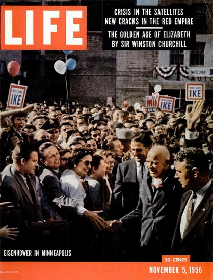 Dwight D Eisenhower in Minneapolis 5 Nov 1956 Copyright Life Magazine | Life Magazine Color Photo Covers 1937-1970