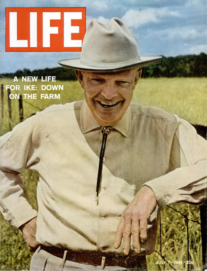 Dwight D Eisenhower on the Farm 7 Jul 1961 Copyright Life Magazine | Life Magazine Color Photo Covers 1937-1970
