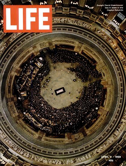 Dwight Eisenhower Capitol Rotunda 11 Apr 1969 Copyright Life Magazine | Life Magazine Color Photo Covers 1937-1970