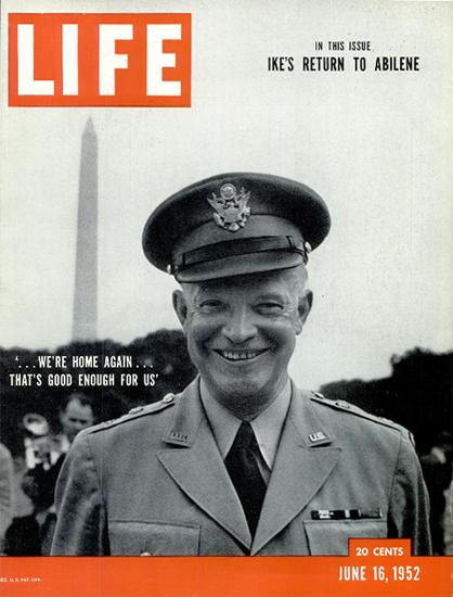 Dwight Eisenhower Washington DC 16 Jun 1952 Copyright Life Magazine   Life Magazine BW Photo Covers 1936-1970