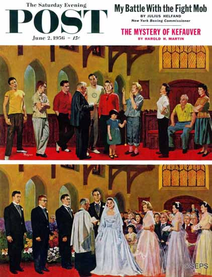Earl Mayan Saturday Evening Post Wedding and Rehearsal 1956_06_02 | The Saturday Evening Post Graphic Art Covers 1931-1969