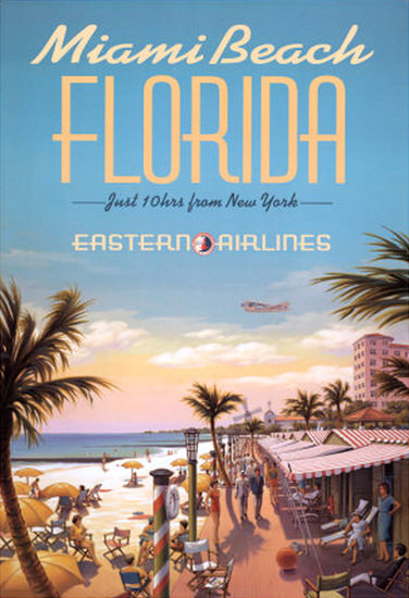 Eastern Air Lines Miami Beach Florida New York | Vintage Travel Posters 1891-1970