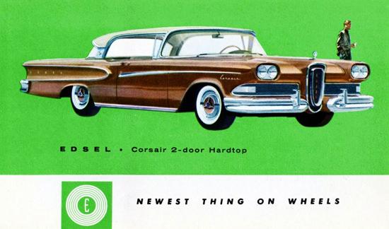 Edsel Corsair 1958 Newest Thing On Wheels | Vintage Cars 1891-1970