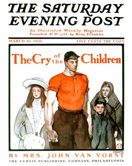 Edward Penfield Saturday Evening Post Cry of the Children 1906_03_10   The Saturday Evening Post Graphic Art Covers 1892-1930