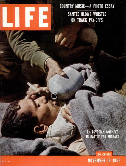 Egyptian Wounded Battle Mideast 19 Nov 1956 Copyright Life Magazine | Life Magazine Color Photo Covers 1937-1970