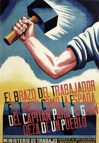 El Brazo Del Trabajador Spain Espana | Vintage War Propaganda Posters 1891-1970